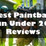 Best Paintball Guns Under $200 In 2021 – Our Top 5 Picks!